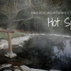 Thumbnail image for A Spa in the Woods: Dip into Northwest Hot Springs