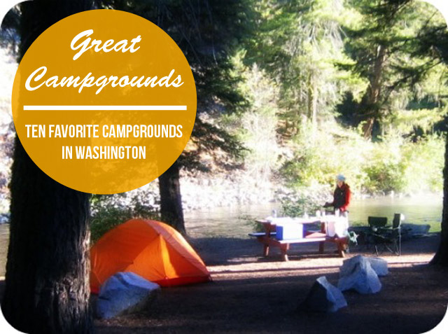 Camping in the Northwest: Ten Great Campgrounds in Washington State