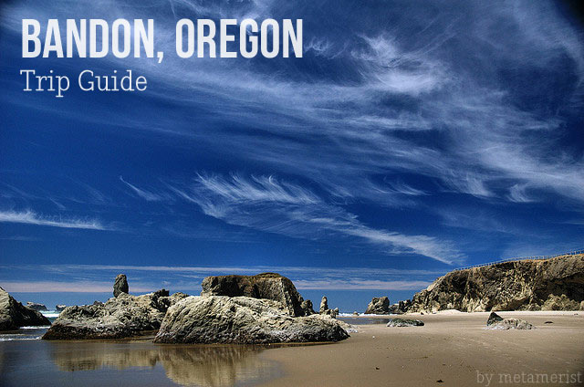 Bandon Oregon Trip Guide