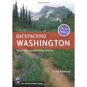 Backpacking Washington by Craig Romano published by The Mountaineers Books