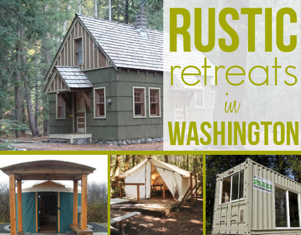 Rustic Retreats in Washington State