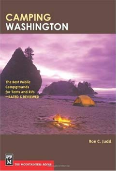 Camping Washington by Ron Judd published by The Mountaineers Books