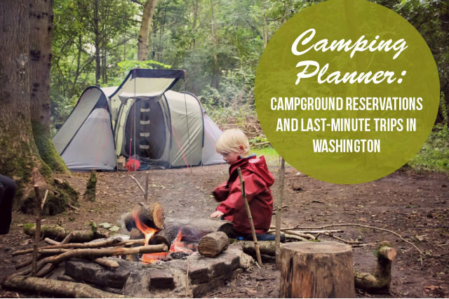 Plan Now, Camp Later: Great Northwest campsites that need reservations, and ones that don't.