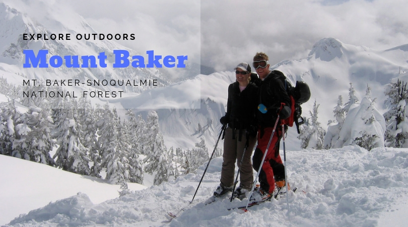 Explore Outdoors: Mount Baker