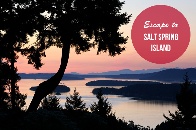 Quick Escape: Salt Spring Island