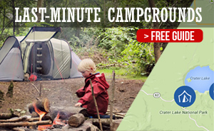 Get our Guide to Last-Minute Campgrounds