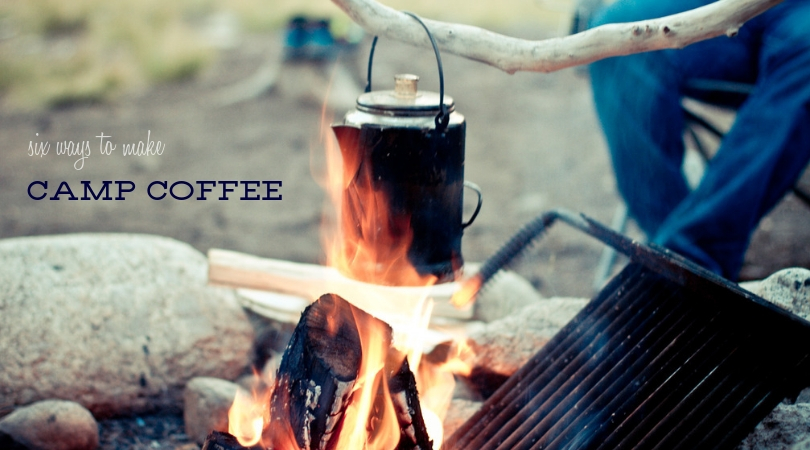 Camping Coffee Six Ways
