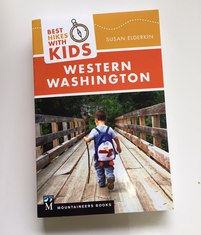 Best Hikes with Kids: Western Washington by Susan Elderkin, published by Mountaineers Books