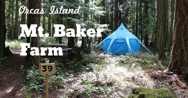 Stay and Play: Mt Baker Farm on Orcas Island