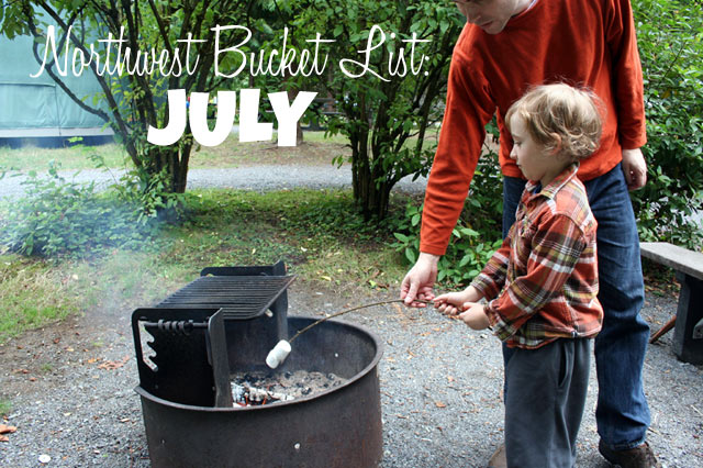 Northwest Bucket List: JULY
