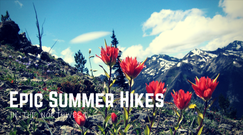 High and Dry: Epic Northwest Hikes to Do in Summer