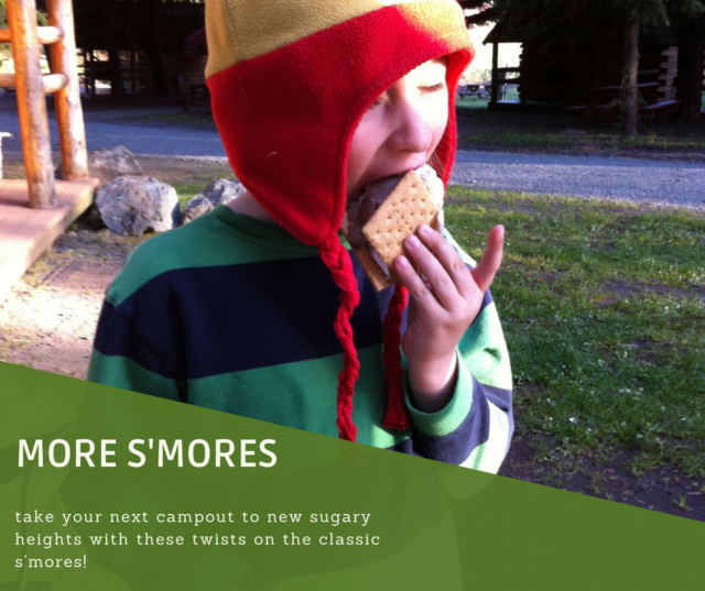 S'mores Variations: Mixing it up Around the Campfire