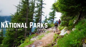 Free Admission Days to National Parks in 2019