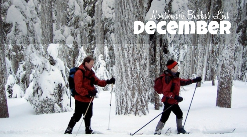 Northwest Bucket List: December