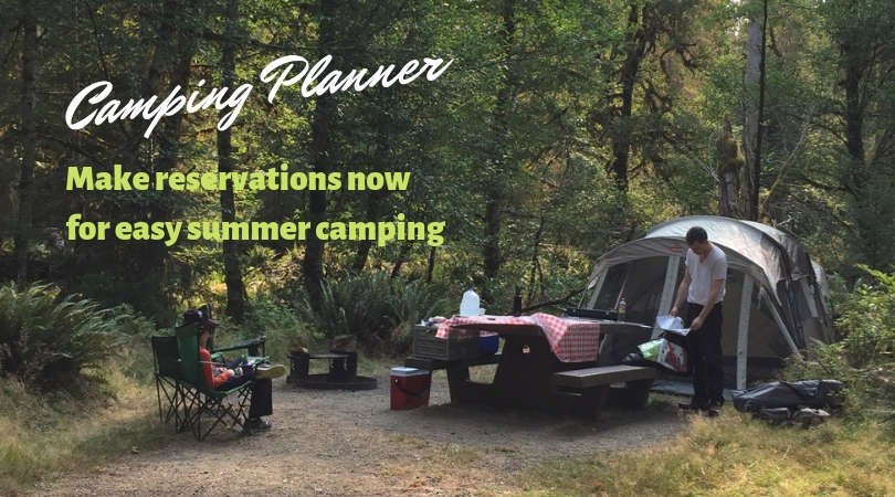 Plan Now, Camp Later: Reserve Early for the Best Northwest Campsites