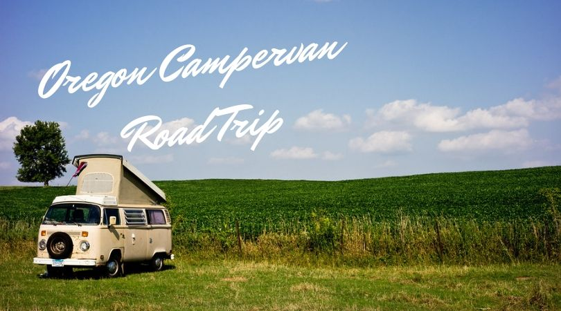 Oregon Campervan Road Trip Itinerary